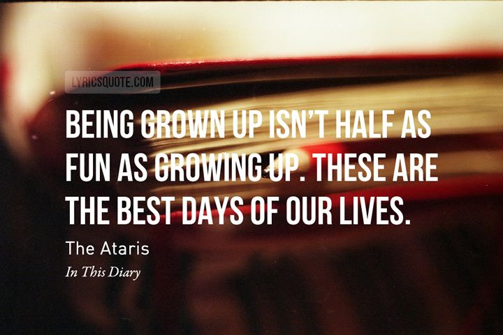 25+ Best Grown Ups Quotes On Pinterest