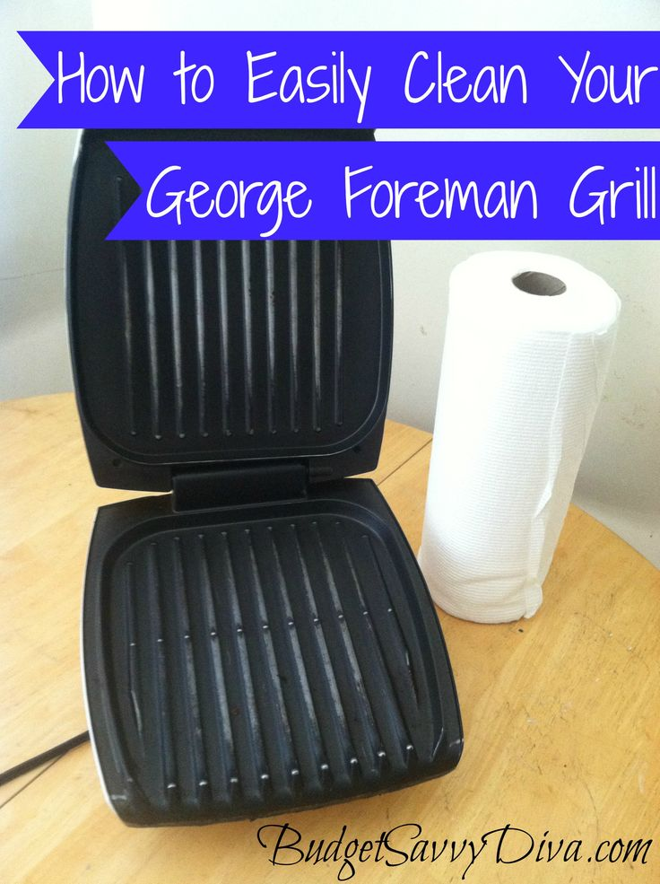 How to Easily Clean Your George Foreman Grill