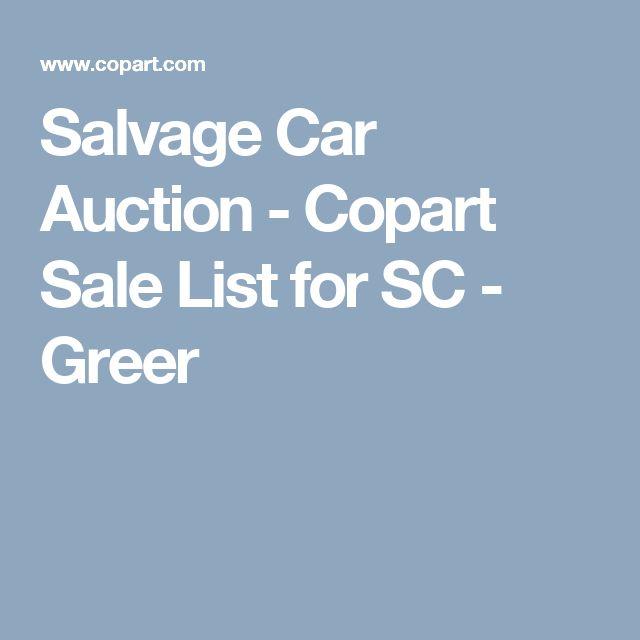 Salvage Car Auction - Copart Sale List for SC - Greer
