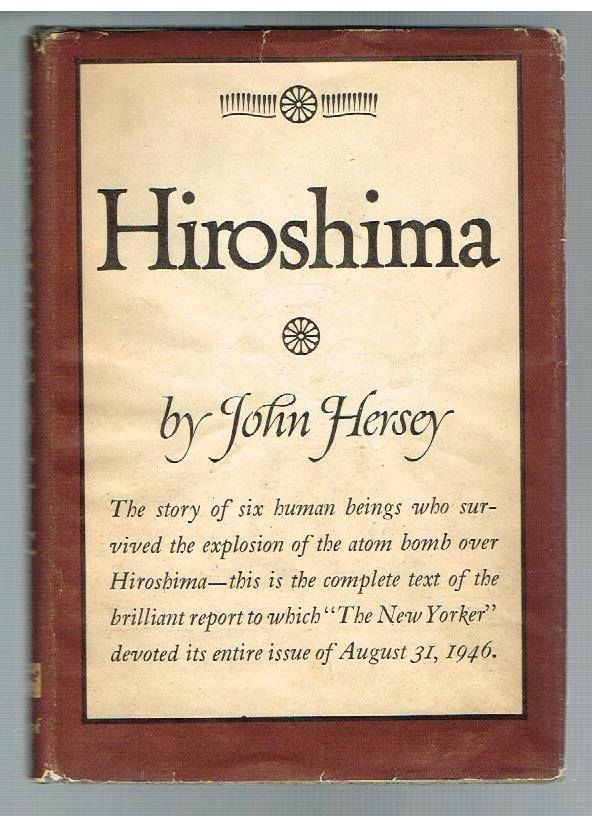 Hiroshima by John Hersey 1946 1st Ed. Rare Vintage Book!