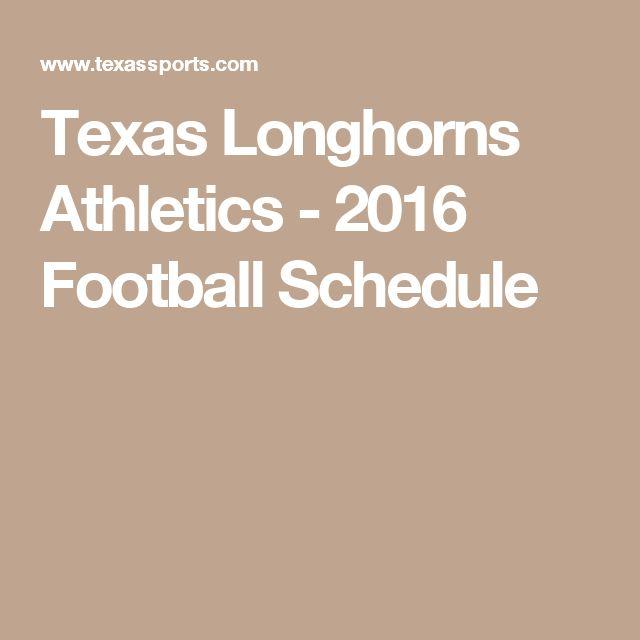 Texas Longhorns Athletics - 2016 Football Schedule