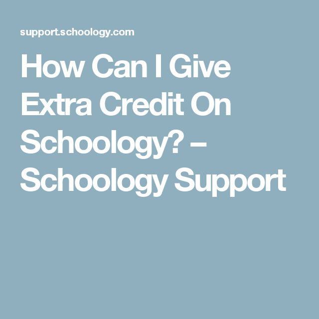 How Can I Give Extra Credit On Schoology? – Schoology Support