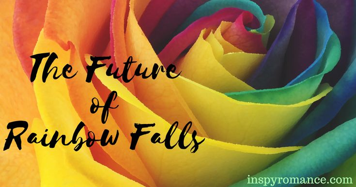 The Future of Rainbow Falls & a #Giveaway