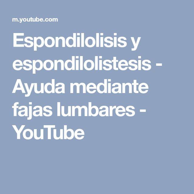 Espondilolisis y espondilolistesis - Ayuda mediante fajas lumbares - YouTube