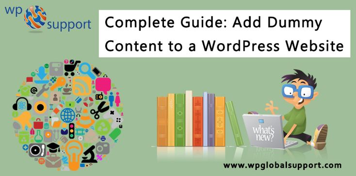 Do you want to know how to Add Dummy Content to a WordPress Website? Exciting to install WordPress and your popular theme on a fresh domain.After a few minutes of setup, you are sat looking at an unrestrictive, charismatic black canvas that you can mold into any type of website. The only limit is your creativity. For more information  Visit:   https://www.wpglobalsupport.com/wordpress-help/