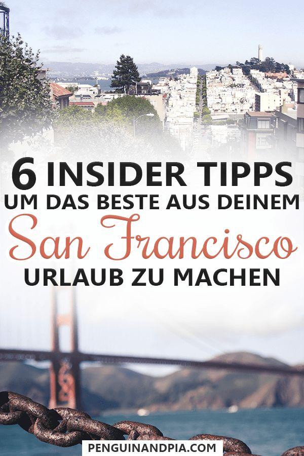Hilfreiche San Francisco Tipps von einem Einheimischen