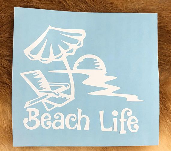 Beach Life White Vinyl Decal Sticker New Gift Vinyl Decal Stickers Vinyl Decals White Vinyl