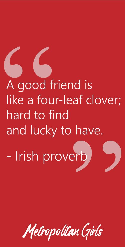 Irish Proverb Best Friend Quotes: Wise Words about Friendship