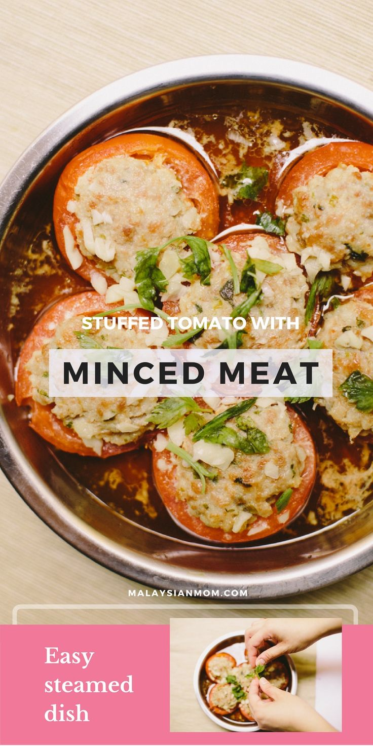 Stuffed tomatoes with minced meat recipe | Steamed dish | Appetizing dish | More recipes @malaysian_mom