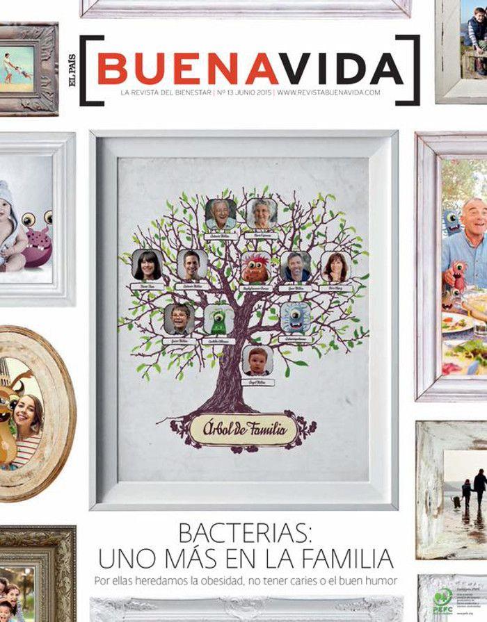 """¡Mi árbol genealógico está lleno de bacterias! """"Bacterias: Una más en la familia. Por ellas heredamos la obesidad, no tener caries o el buen humor"""". Revista BuenaVida"""