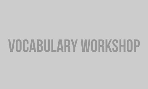 GRE vocabulary practice test 2 of 175. Vocabulary Workshop - Free English grammar & vocabulary exercises, rules, lessons, and tests online. Learn & practice English grammar & vocabulary.