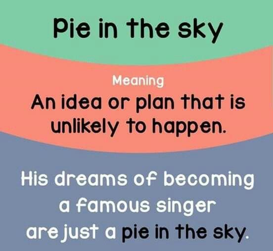 Por in the sky. Idiom