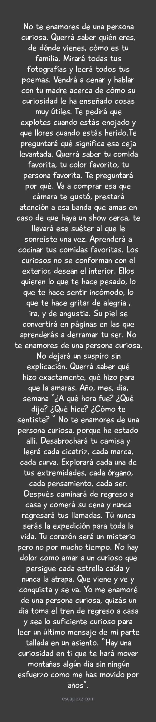 No te enamores de una persona curiosa