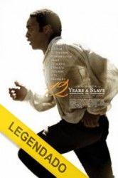 12 Anos de Escravidão – Legendado http://www.filmesonlinegratis.net/assistir-12-anos-de-escravidao-legendado-online.html