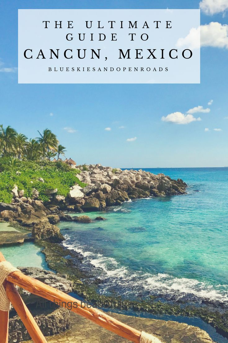 Cancun Trip The Ultimate Guide To Cancun Mexico Travel North America