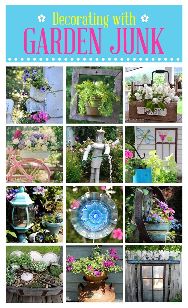 48 fun ways to decorate your garden with junk.