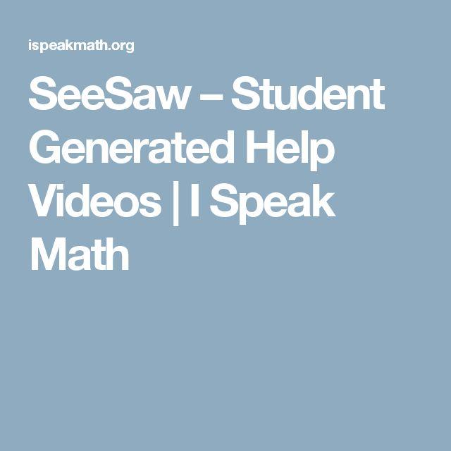 SeeSaw – Student Generated Help Videos | I Speak Math