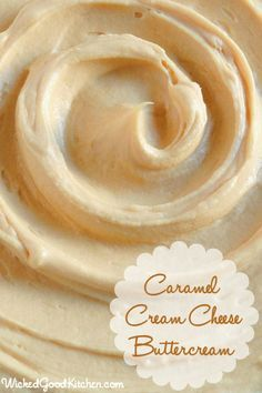 Caramel Cream Cheese Buttercream Frosting ~ Rich, creamy, light & fluffy, packed with flavor, this caramel buttercream has the texture of mousse and tastes like cheesecake with caramel sauce or a caramel sundae. Using salted caramel makes this frosting irresistible!