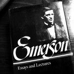 Essential Life Lessons from Ralph Waldo Emerson