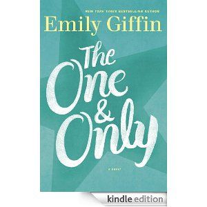 Amazon.com: The One and Only: A Novel eBook: Emily Giffin: Books
