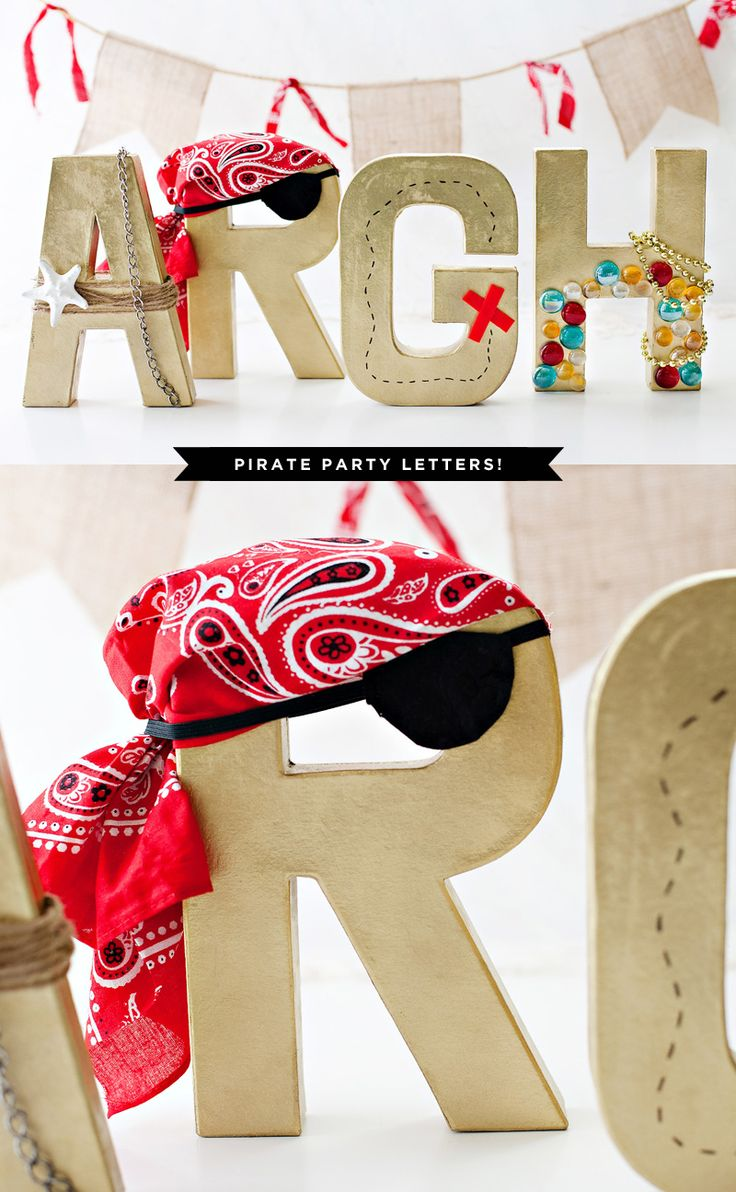 Pirate Party Decorations - DIY Paper Mache letters spray painted gold and embellished