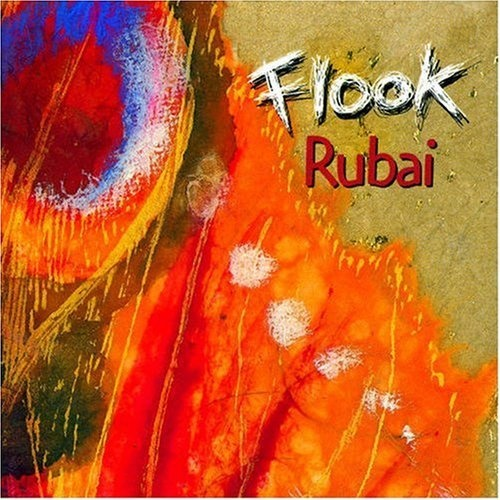 Rubai ~ Flook