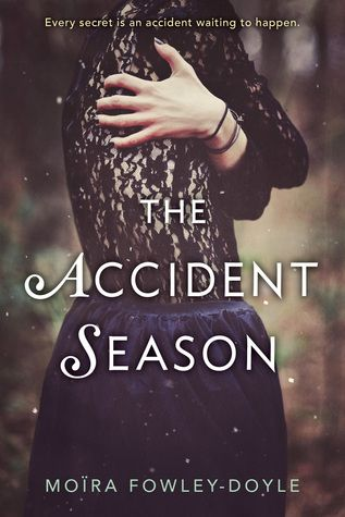 #CoverReveal: The Accident Season - Moira Fowley-Doyle, pb redesign