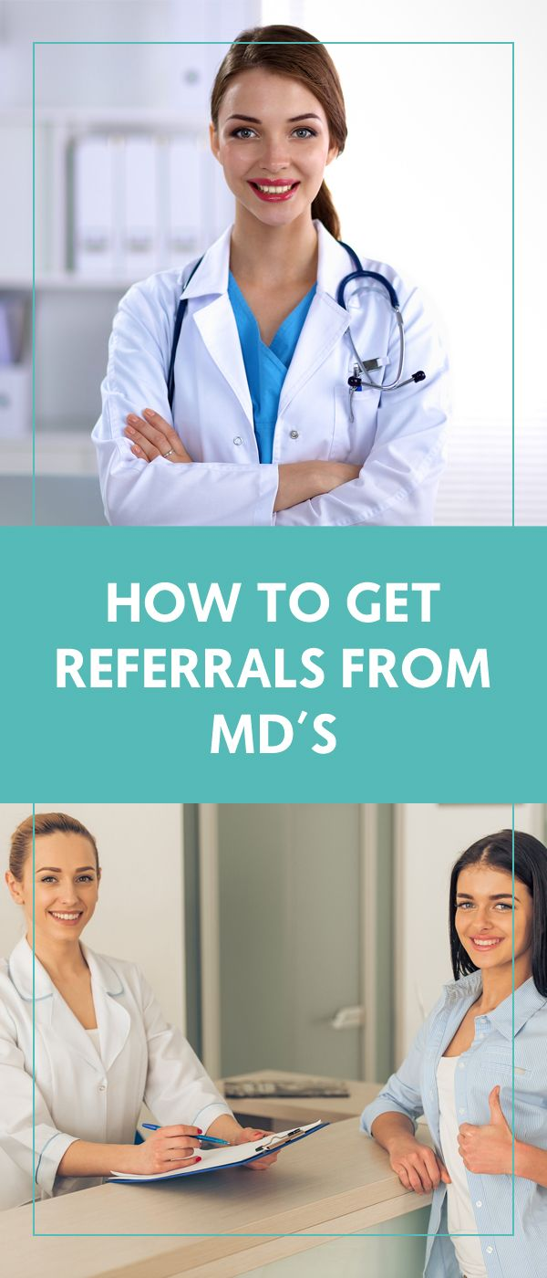 How to Get Referrals From MD's - The Wellness Business Hub