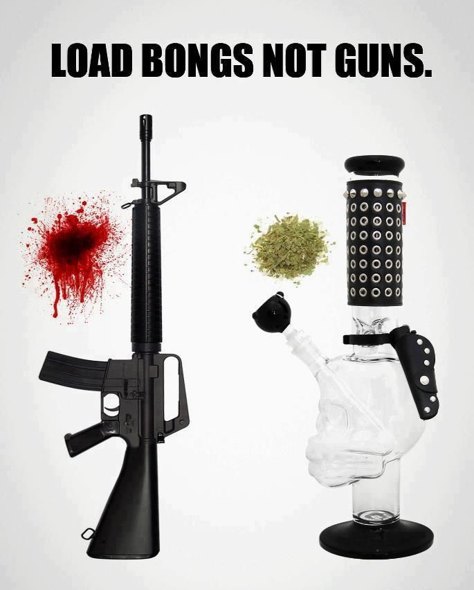 Load bongs not guns | Anonymous ART of Revolution
