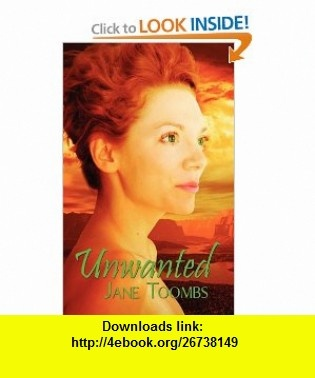 Unwanted (9781615722792) Jane Toombs, Sally Odgers, Amanda Kelsey , ISBN-10: 1615722793  , ISBN-13: 978-1615722792 ,  , tutorials , pdf , ebook , torrent , downloads , rapidshare , filesonic , hotfile , megaupload , fileserve