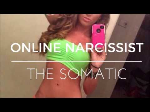The Online Somatic Narcissist