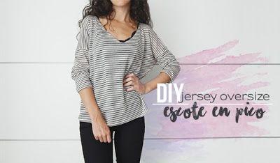 DIY | Jersey oversize de punto  ¡Muy fácil!