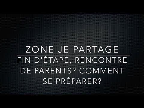 FIN D'ÉTAPE, RENCONTRE DE PARENTS? COMMENT SE PRÉPARER?