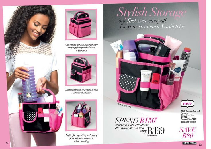 http://www.avon.co.za/PRSuite/eBrochure.page?index=1&campaignSelected=2014/2   Follow this link and shop online:  Stylish storage bag @ R139 when you spend R150 or more