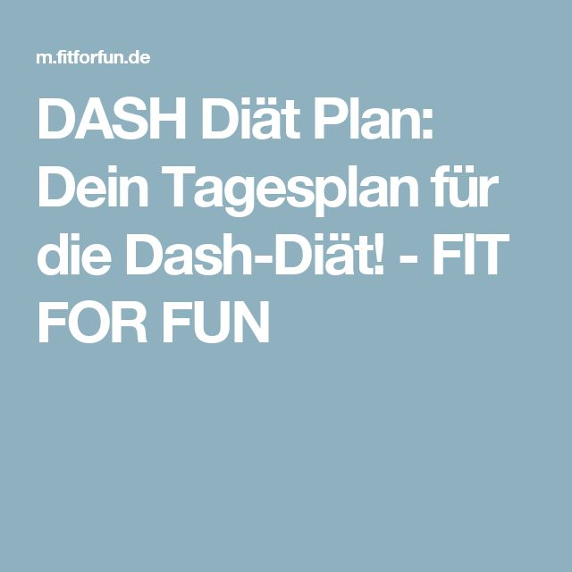 Dash Diat Plan Dein Tagesplan Fur Die Dash Diat Fit For Fun