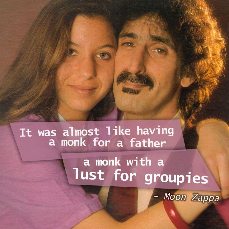 Moon Zappa quote