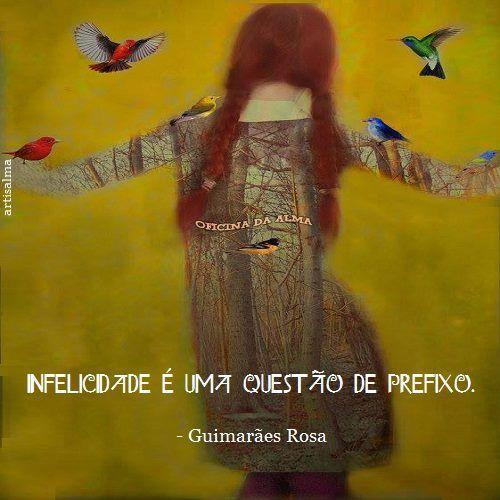 Coisas de Terê → Guimarães Rosa - Escritor brasileiro.