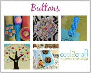 Button Craft Round Up | Button Craft Projects