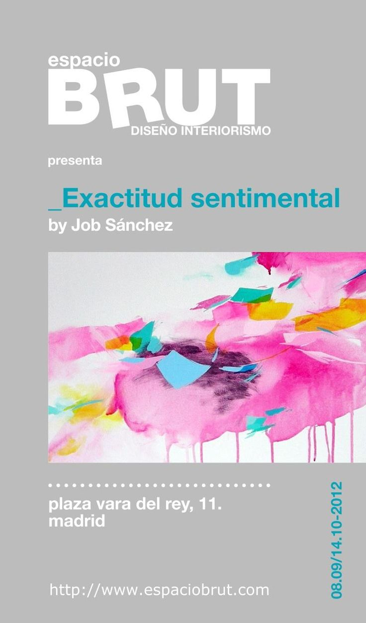 Don't miss EXACTITUD SENTIMENTAL by Job Sánchez in espacioBRUT from Saturday 8th September