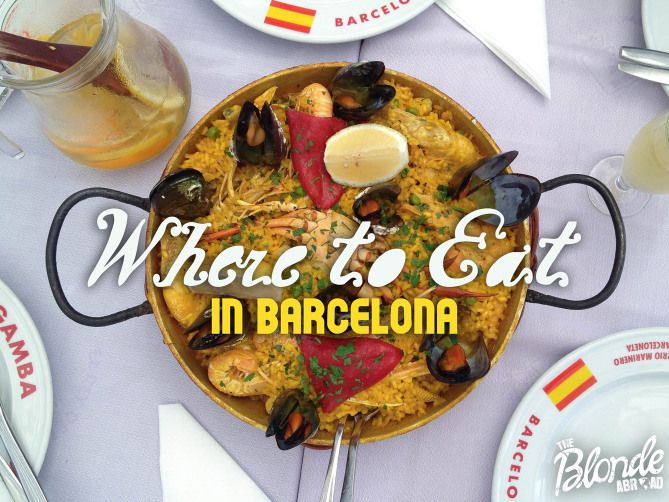 Where to Eat in Barcelona - The Blonde Abroad