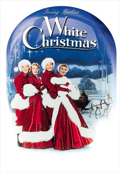 White Christmas - my Dad used to watch this movie with me when I was a little girl!