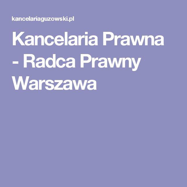 Kancelaria Prawna - Radca Prawny Warszawa
