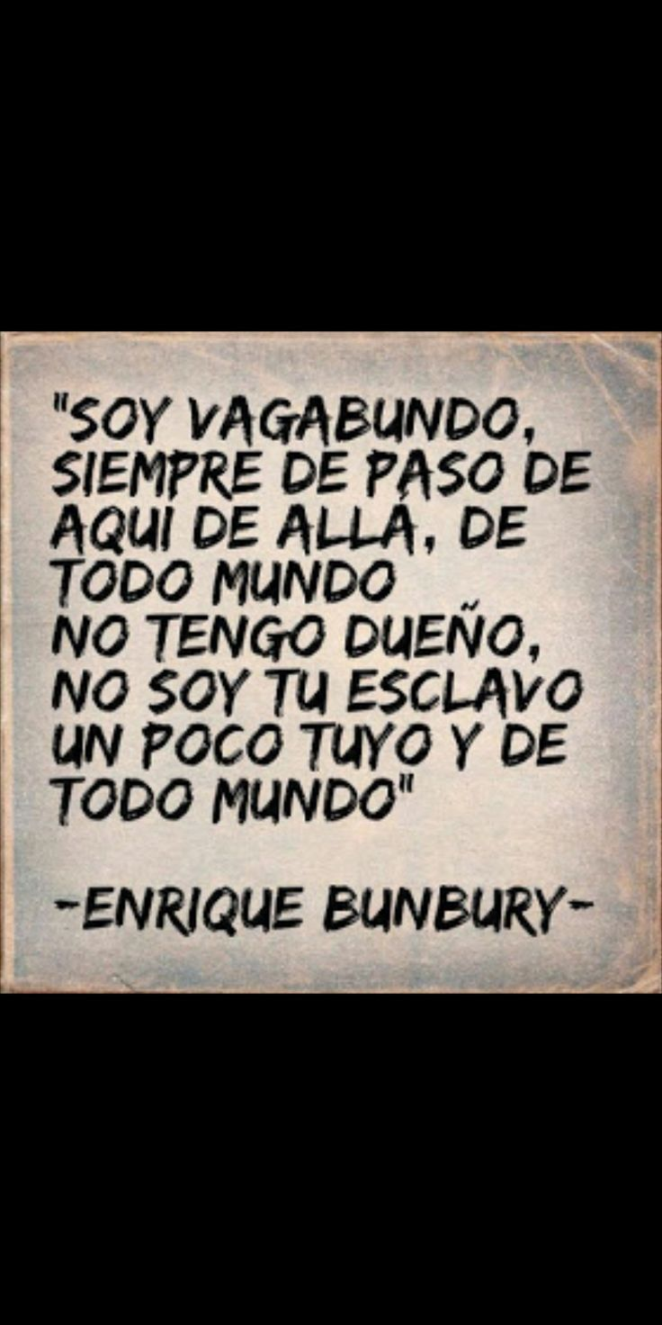 20 ideas de Bunbury   bunbury, frases bunbury, bunbury letras