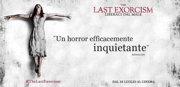 #TheLastExorcism - Liberaci dal male. Dal 18 Luglio #alcinema.