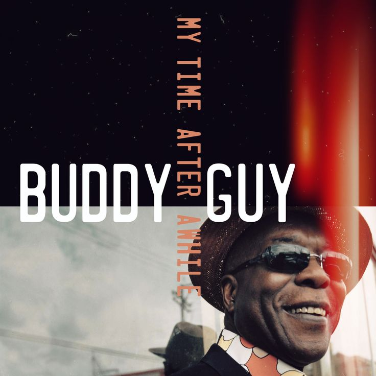 Buddy Guy - My Time After Awhile | Graphic design firms