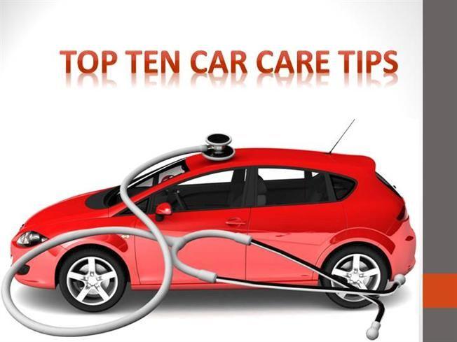 Top Ten Car Care Tips Ppt Presentation