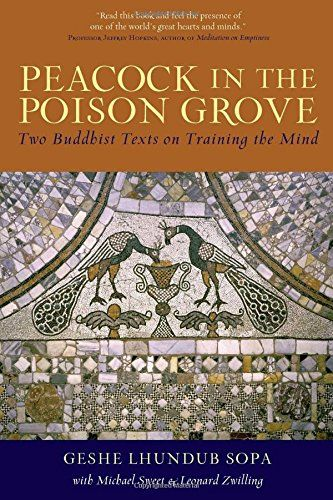 Peacock in the Poison Grove Two Buddhist Texts on Training the Mind ** Want additional info? Click on the image.