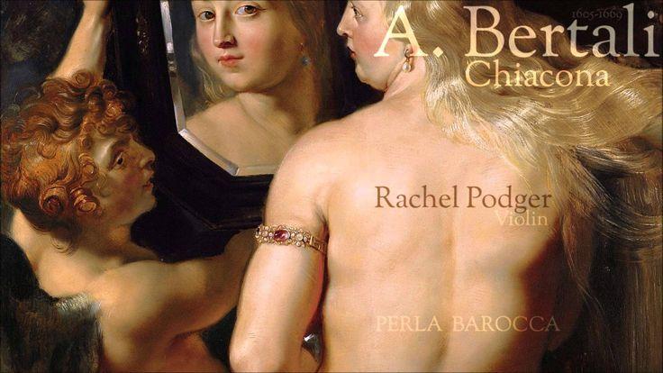 A. Bertali - Chiacona -  Rachel Podger - Violin