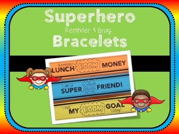These fun, practical and simple bracelets allow your students to show off what they are learning to their parents. Simply print on colorful paper, cut into strips and tape to make a bracelet. Included in this packet-Reminder Bracelets: -Minimum Day-Early Release -No School -Picture Day-Scholastic Book Order-Field Trip-Parent Conference-Lunch Money-Spelling Test-Reading Test-Math Test-Science Test-Social Studies TestBrag Bracelets:-Super Choices-Super Reader-Super Mathematician-Super…