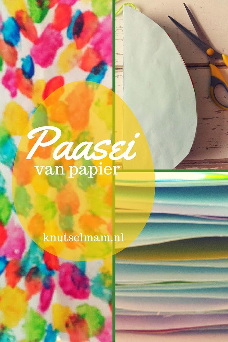 Paasei van papier. Verfen en plakken met een mooi resultaat.knutselmam.nl